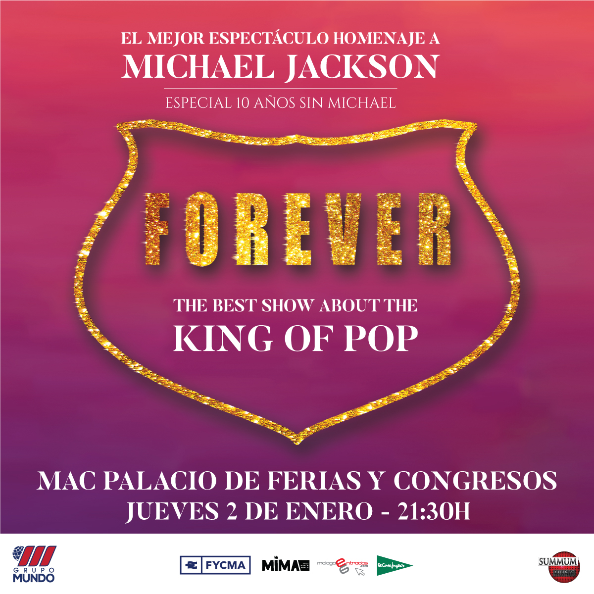 Forever The King of Pop - Nerja - 2 enero - Málaga